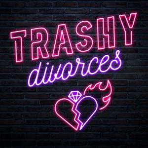 Trashy Divorces by Hemlock Creatives