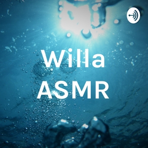 Willa ASMR by asmr