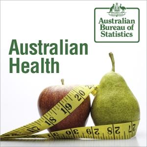 Australian Health - Australian Bureau of Statistics by Australian Bureau of Statistics