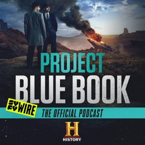 Project Blue Book: The Official Podcast by SYFY Wire