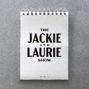 The Jackie and Laurie Show by Jackie Kashian, Laurie Kilmartin, and Maximum Fun
