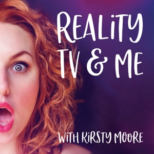 Reality TV & Me by Taste of Reality
