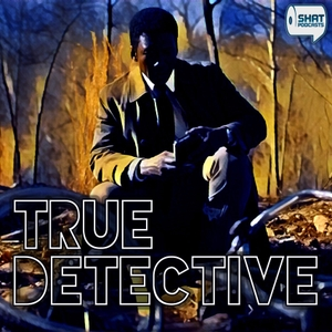 True Detective by Shat on Entertainment