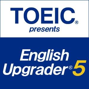 TOEIC presents English Upgrader 5th Series by 一般財団法人国際ビジネスコミュニケーション協会