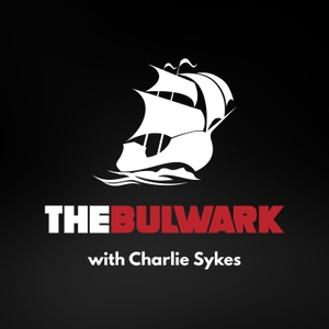 The Bulwark Podcast by The Bulwark
