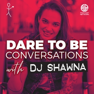 Dare To Be Conversations by EDGE Podcast Network
