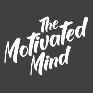 The Motivated Mind by The Motivated Mind