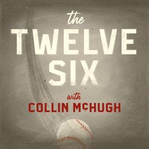 The Twelve Six Podcast by Collin McHugh