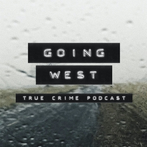 Going West: True Crime by Daphne Woolsoncroft