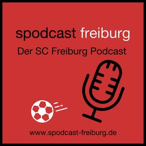 Spodcast Freiburg - der SC Freiburg Podcast by Spodcast Freiburg