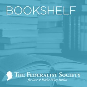 Faculty Division Bookshelf by The Federalist Society