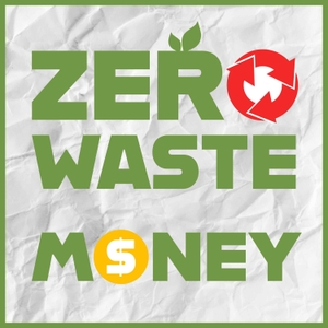 Zero Waste Money by JonathanJK