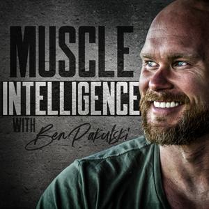 Muscle Intelligence by Ben Pakulski