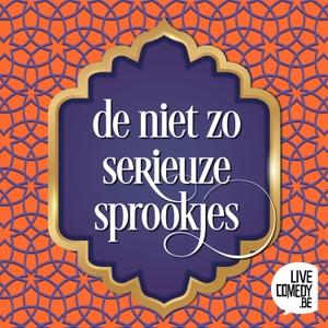 De Niet Zo Serieuze Sprookjes by Live Comedy