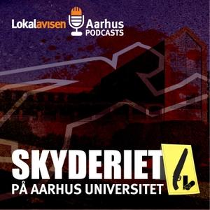 Skyderiet på Aarhus Universitet by Lokalavisen Aarhus