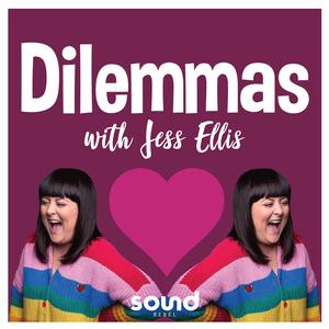 Dilemmas with Jess Ellis by Sound Rebel