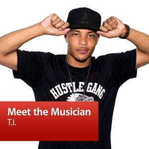 T.I.: Meet the Musician by iTunes