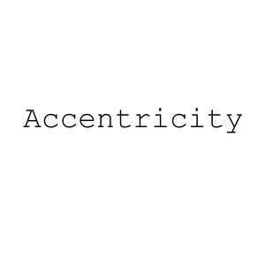 Accentricity by Sadie Ryan