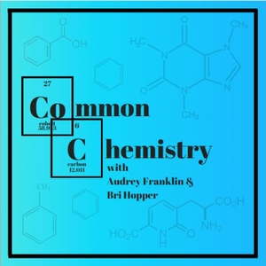 Common Chemistry by Audrey Franklin, Bri Hopper