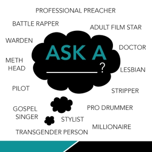 Ask A by KevOnStage BigIrishJay