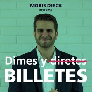 Dimes y Billetes by Moris Dieck