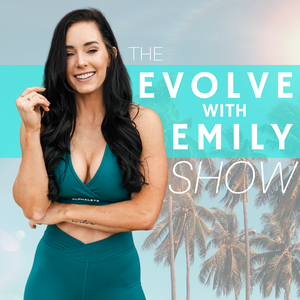 Evolve With Emily by Emily Hayden