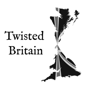 Twisted Britain by Twisted Britain