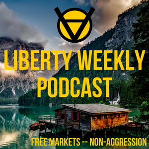 Liberty Weekly by Patrick MacFarlane