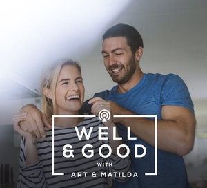 Well & Good with Art & Matilda by Roar Collective