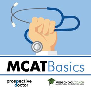 MCAT Basics (from MedSchoolCoach) by MedSchoolCoach