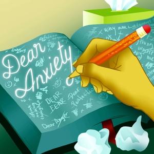 Dear Anxiety by GoZen!