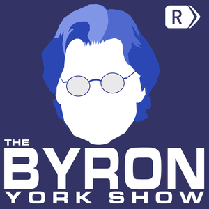 The Byron York Show by The Ricochet Audio Network