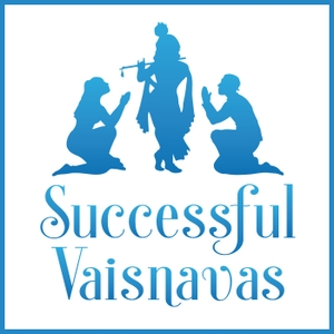 Successful Vaisnavas Podcast by Krsnendu dasa