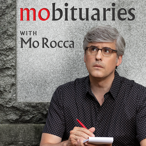 Mobituaries with Mo Rocca by CBS News, Inc.
