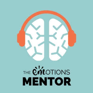 Emotions Mentor podcast by Rebecca Hintze, mental health professional