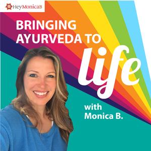 Bringing Ayurveda to Life by Monica Bloom