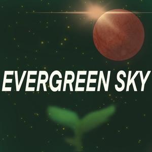 Evergreen Sky by Evergreen Sky Pod