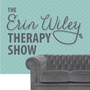 The Erin Wiley Therapy Show by Erin Wiley