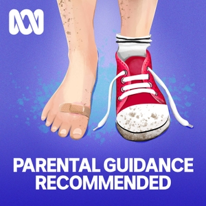 Parental Guidance Recommended by ABC Radio