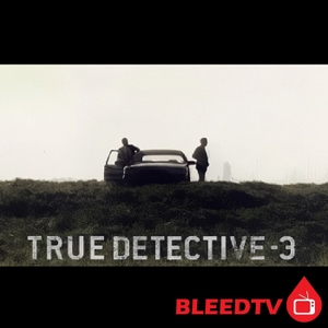 True Detective by BleedTV Podcast