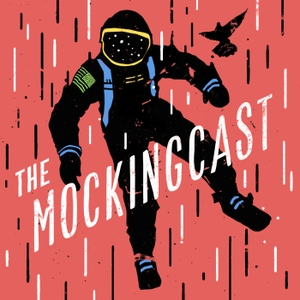 The Mockingcast by Mockingbird