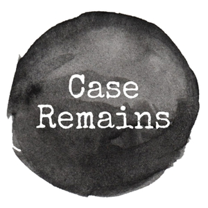 Case Remains: A True Crime Podcast by Beth Colman