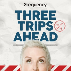 Three Trips Ahead by Frequency Podcast Network