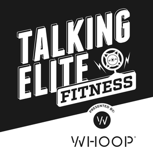 Talking Elite Fitness by Tommy Marquez & Sean Woodland