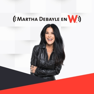 Martha Debayle en W by WRadio