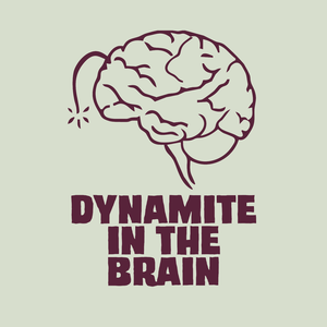The Dynamite In The Brain Anime Podcast by Dynamite In The Brain