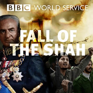 Fall of the Shah by BBC World Service