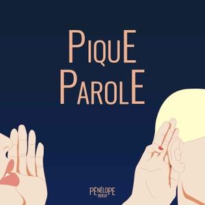 PIQUE-PAROLE by La Toile Sur Ecoute