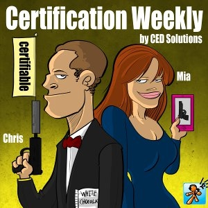 """Certification Weekly by CED Solutions - Produced by Tech Jives - """"For All Your IT Certification Needs!"""" by TechJives.net"""