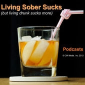 Living Sober Sucks, But Living Drunk Sucks More. by Mark Tuschel